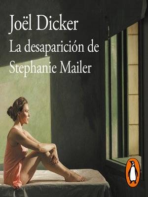 cover image of La desaparición de Stephanie Mailer