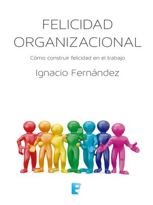 cover image of Felicidad organizacional