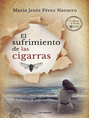 cover image of El sufrimiento de las cigarras