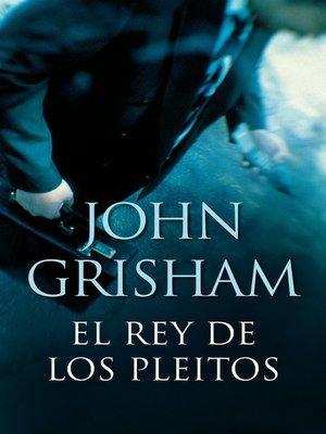 cover image of El rey de los pleitos