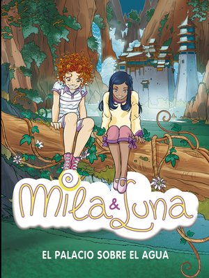 cover image of El palacio sobre el agua (Mila & Luna 7)