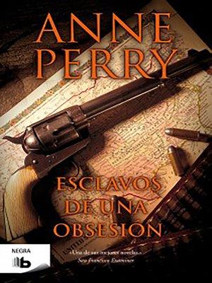 cover image of Esclavos de una obsesión