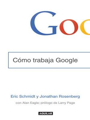 cover image of Cómo trabaja Google