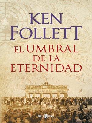 cover image of El umbral de la eternidad (The Century 3)