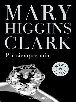cover image of Por siempre mía