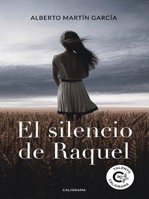 cover image of El silencio de Raquel