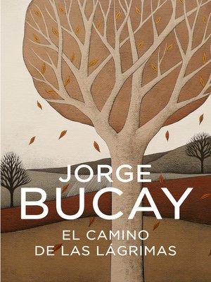 cover image of El camino de las lágrimas