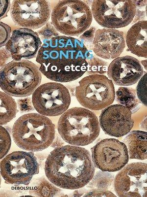 cover image of Yo, etcétera
