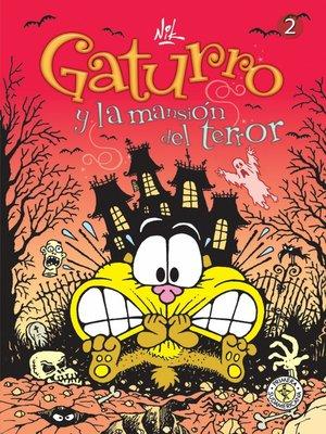cover image of Gaturro 2. Gaturro y la mansión del terror