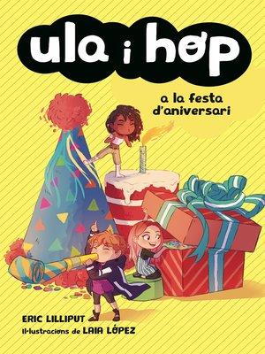 cover image of Ula i Hop a la festa d'aniversari