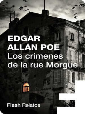 cover image of Los crímenes de la rue Morgue (Flash Relatos)