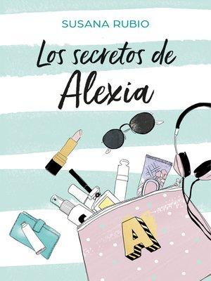 cover image of Los secretos de Alexia