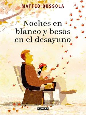 cover image of Noches en blanco y besos en el desayuno
