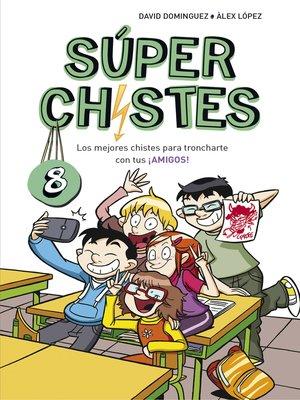cover image of Los mejores chistes para troncharte con tus ¡AMIGOS!