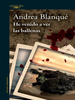 cover image of He venido a ver las ballenas