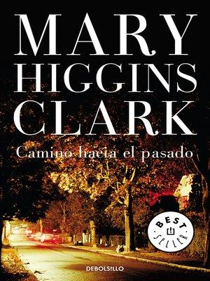 cover image of Camino hacia el pasado