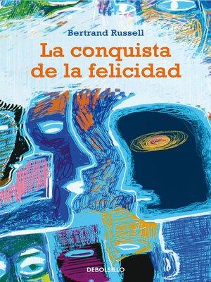 cover image of La conquista de la felicidad