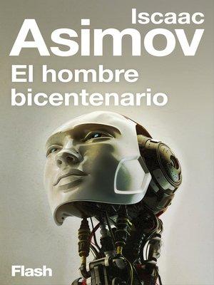 cover image of El hombre bicentenario (Flash Relatos)