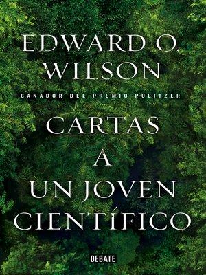 cover image of Cartas a un joven científico