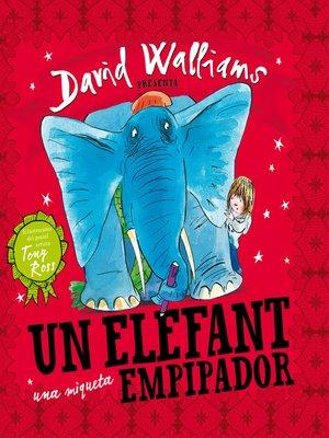 cover image of Un elefant una miqueta empipador