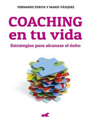 cover image of Coaching en tu vida