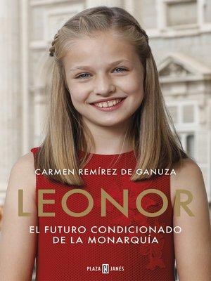 cover image of Leonor. El futuro condicionado de la monarquía