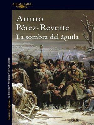 cover image of La sombra del águila