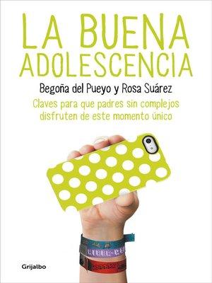 cover image of La buena adolescencia