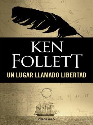 cover image of Un lugar llamado libertad