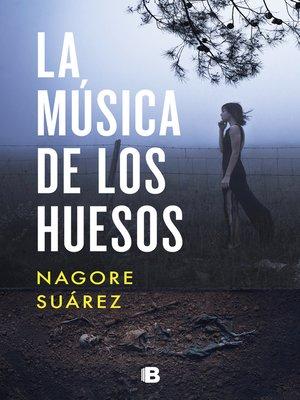 cover image of La música de los huesos