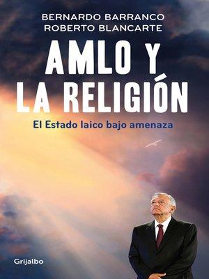 cover image of AMLO y la religión