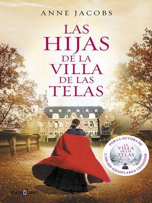 cover image of Las hijas de la villa de las telas
