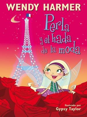 cover image of Perla y el hada de la moda