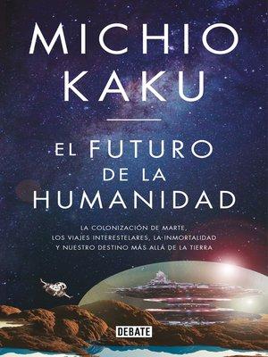 cover image of El futuro de la humanidad