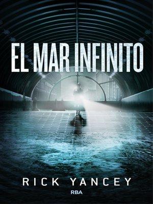 cover image of El mar infinito (La quinta ola 2)