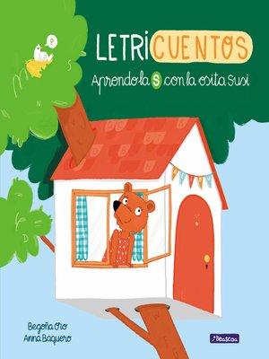 cover image of Aprendo la S con la osita Susi (Letricuentos)