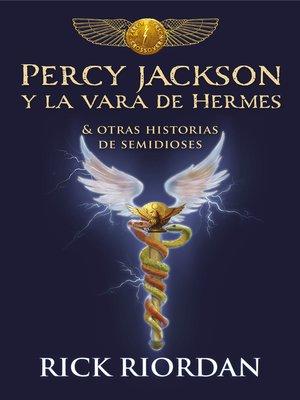 cover image of Percy Jackson y la vara de Hermes
