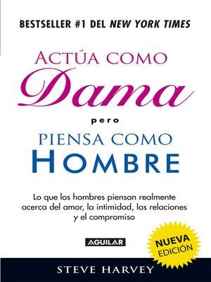 cover image of Actúa como dama pero piensa como hombre (nueva edición)