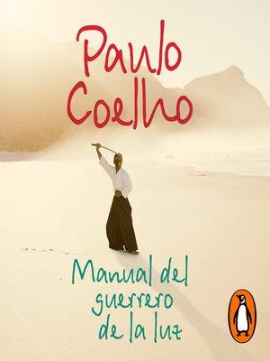 cover image of Manual del guerrero de la luz
