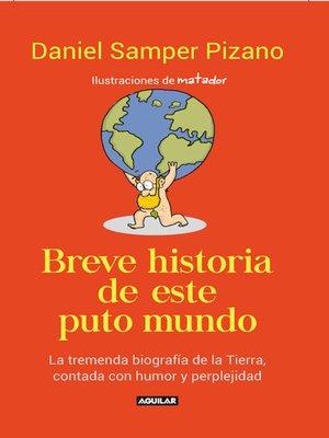 cover image of Breve historia de este puto mundo