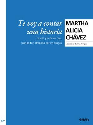 cover image of Te voy a contar una historia