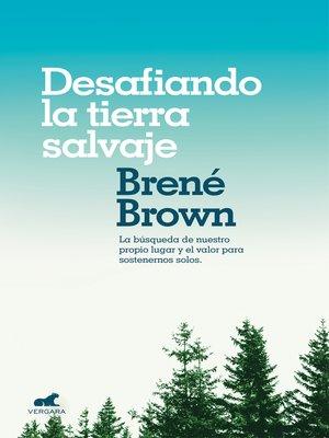 cover image of Desafiando la tierra salvaje