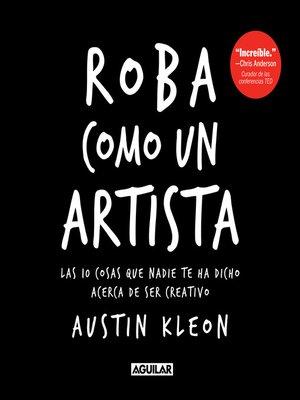 cover image of Roba como un artista
