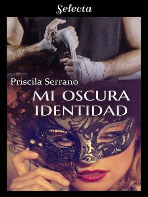 cover image of Mi oscura identidad