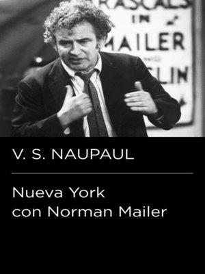 cover image of Nueva York con Norman Mailer (Colección Endebate)