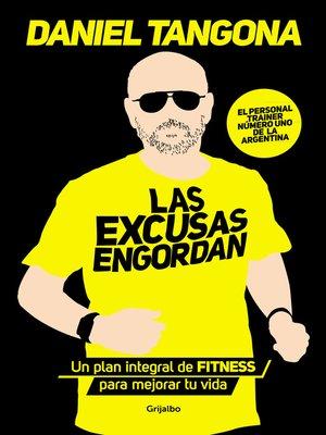 cover image of Las excusas engordan