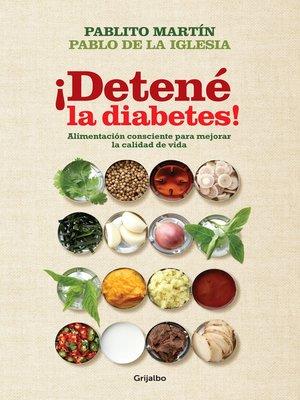 cover image of ¡Detené la diabetes!