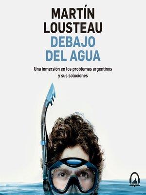 cover image of Debajo del agua