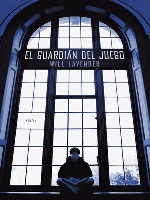 cover image of El guardián del juego