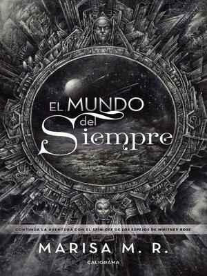 cover image of El mundo del Siempre